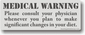 medical warning and disclaimer