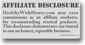 Healthy with Honey affiliate disclosure