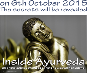 the online course inside ayurveda starts on 6th oct 2015