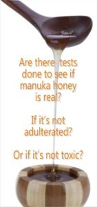tests done to check is manuka honey is real and safe