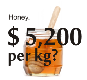 the most expensive honey or only a scam?