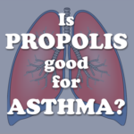 is propolis a natural treatment for asthma