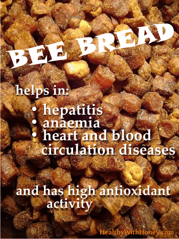 health benefits of bee bread aka beebread or perga